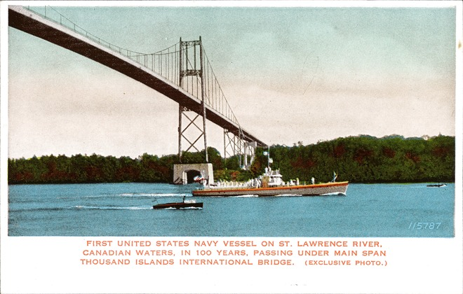[First United States Navy Vessel on St. Lawrence River, Canadian Waters, in 100 Years Postcard]